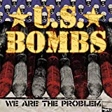 Songtexte von U.S. Bombs - We Are the Problem