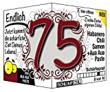 Endlich 75 - das witzige scharfe Geburtstagsgeschenk für Männer und Frauen :)