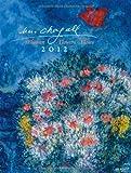 Blumen 2012. Kalender, Flowers Fleur