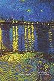 Van Gogh's Starry Night Over the Rhône: Lined Notebook