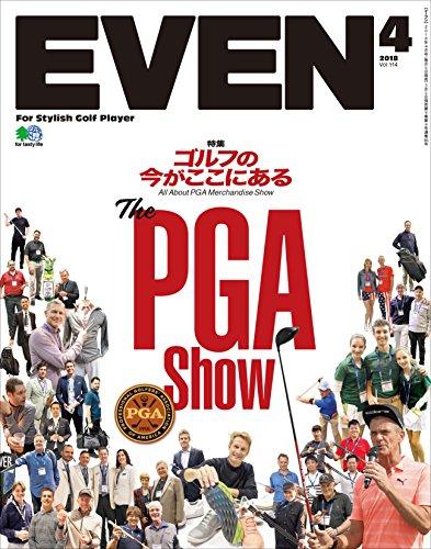 EVEN 2018年4月号 Vol.114[雑誌] (Japanese Edition)