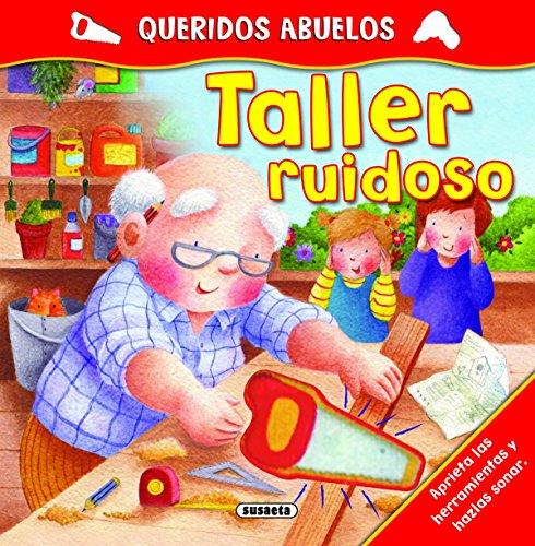 Taller ruidoso (Queridos Abuelos) por Books Fernleigh