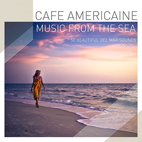 Cafe Americaine - Music from t...