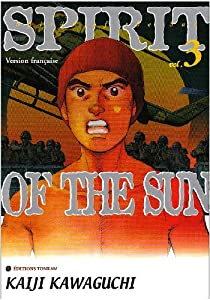 Spirit of the sun Edition simple Tome 3