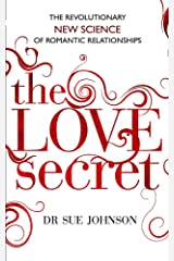 The Love Secret: The revolutionary new science of romantic relationships Paperback
