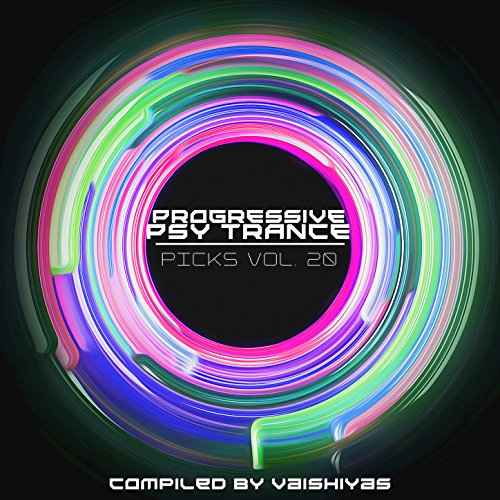 Progressive Psy Trance Picks Vol.20