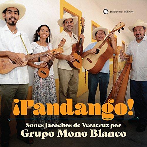 ¡Fandango! Sones Jarochos From...
