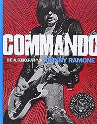 Commando: The Autobiography of Johnny Ramone