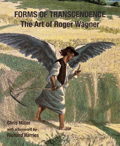 Forms of Transcendence: The Art of Roger Wagner (Visibilia) by Chris Miller (15-May-2009) Paperback