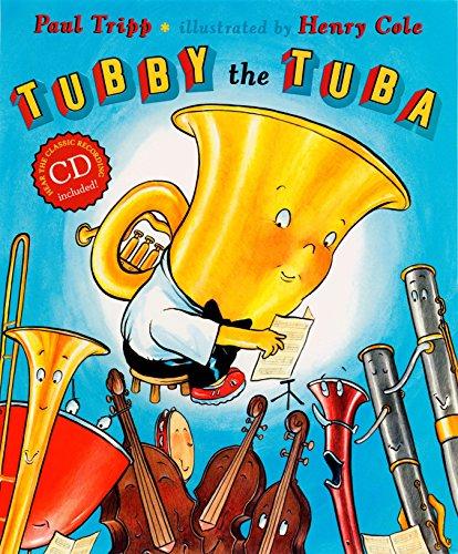 Tubby the Tuba [With CD (Audio)] por Paul Tripp