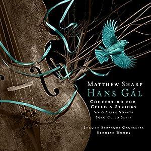Hans Gal: Concertino For Cello and String Orchestra, Solo Cello Sonata, Solo Cello Suite by Avie