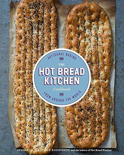 The Hot Bread Kitchen Cookbook: Artisanal Baking from Around the World por Jessamyn Waldman Rodriguez