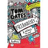 Tom Gates, Tome 6 : Friandises à gogo (ou pas)