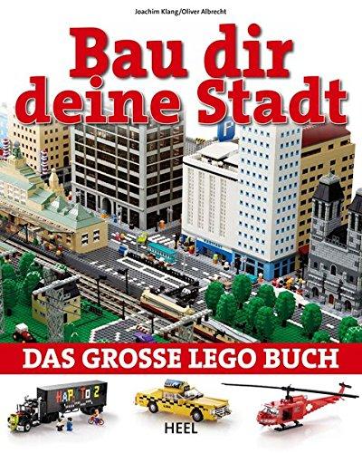 Bau dir deine Stadt: Das große Lego-Buch (Autos Buch Lego Bauen)