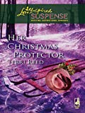 Her Christmas Protector (Mills & Boon Love Inspired)