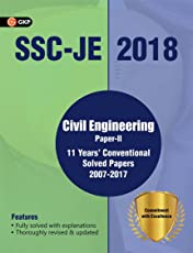 SSC JE 2018 Civil Engineering 11 Years Conventional Solved Papers (2007-2017) for Paper II