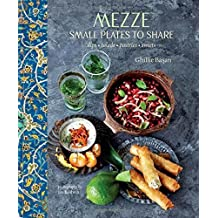 Mezze - Small plates to share by Ghillie Basan (2015-07-31)