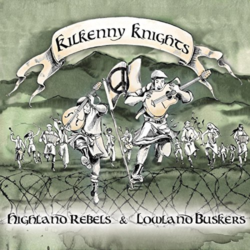 Highland Rebels & Lowland Buskers