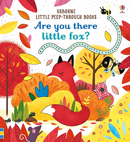 Are You There Little Fox? (Little Peep-Through Books)