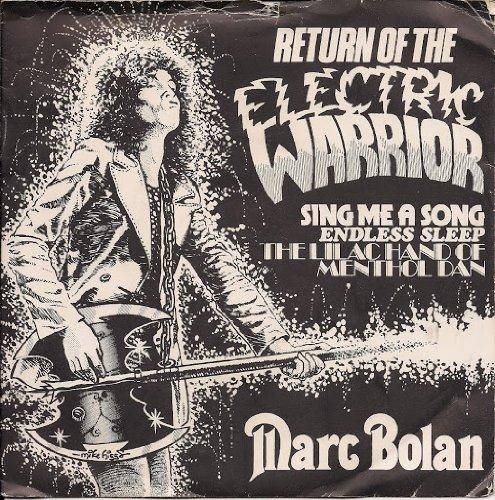 Marc Bolan Return Of The Electric Warrior TREX T Tyrannosaurus Rex UK 45 7