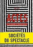 Actes de la recherche en sciences sociales, n°186-187. La Société du spectacle