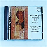 Grande liturgie orthodoxe slave Vol.2