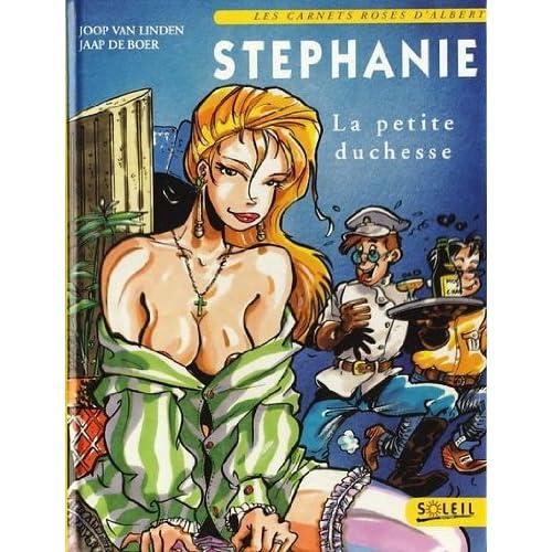 STEPHANIE. La petite duchesse