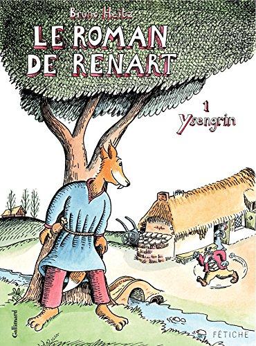 Le Roman de Renart (Tome 1) - Ysengrin