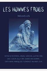 Les Hommes Froids: Collectif d'auteurs Format Kindle