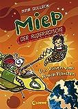 Miep, der Außerirdische - Das Wesen vom Blauen Planeten - Nina Dulleck