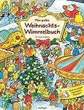 Mein großes Weihnachts-Wimmelbuch (Mein großes Wimmelbuch)