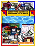 Automotive Electronic Diagnostics (Course-1) (English Edition)