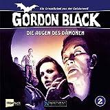 Die Augen des Dämonen (Gordon Black - Ein Gruselkrimi aus der Geisterwelt 2)