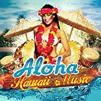 Aloha - Hawaii Music, The Best Chill Lounge 2015, Relax on the Beach, Bali Chill Out, Music del Mar, Bar Background Music, Hawaii Relaxation Time