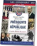 Almaniak Grandes et petites histoires des Présidents de la République 2017