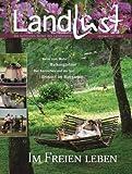 Landlust - Die aktuelle Zeitschrift Juli/August 2012