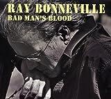 Songtexte von Ray Bonneville - Bad Man's Blood