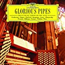 Glorious Pipes - Organ Music Through the Ages