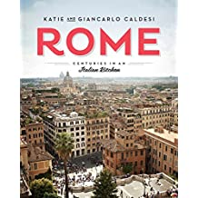 Rome: Centuries in an Italian Kitchen