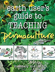 Earth User's Guide to Teaching Permaculture (Teachers Notes)