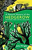 Best Naturals - A Natural History of the Hedgerow: and ditches Review