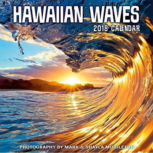 Wandkalender 2018 - Hawaiian Waves von Mark & Shayla Middleton (Wave Hawaiian)