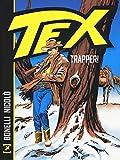 Trapper! Tex - Sergio Bonelli - amazon.it