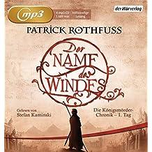 Der Name des Windes: Die Königsmörder-Chronik - 1. Tag