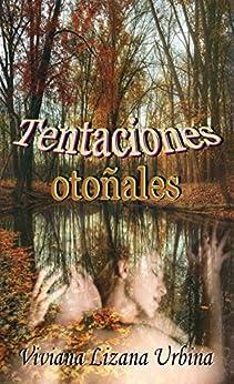 Tentaciones otoñales (Spanish Edition) by [Urbina, Viviana Lizana]