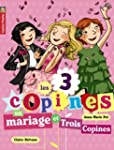Les 3 copines, Tome 12 : Un mariage e...
