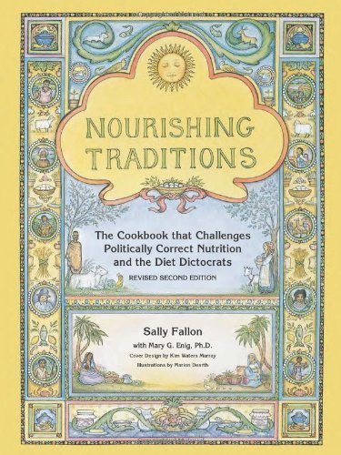 Nourishing Traditions: The Cookbook that Challenges Politically Correct Nutrition and the Diet Dictocrats by Fallon, Sally, Enig, Mary (2003) Paperback