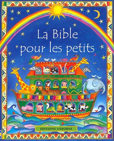 La Bible pour les petits par Heather Amery