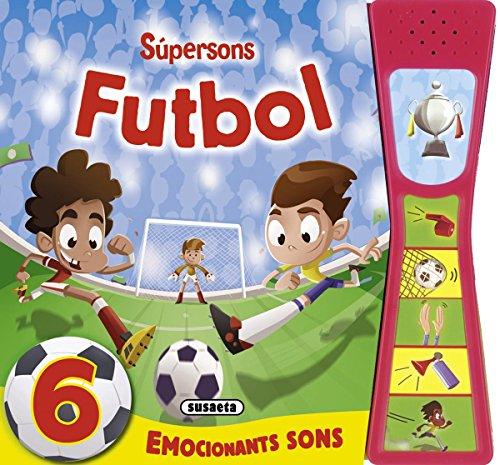 Futbol súpersons por Susaeta Ediciones S A