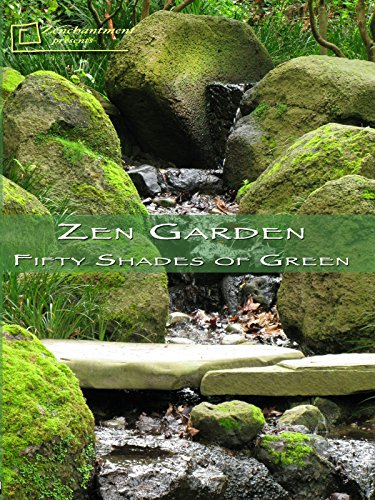 Zen Garden - Fifty Shades of Green
